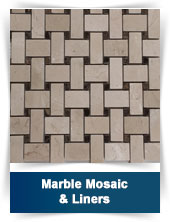 Marble Mosaic & Liners